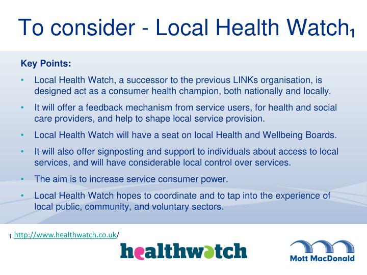 To consider - Local Health Watch