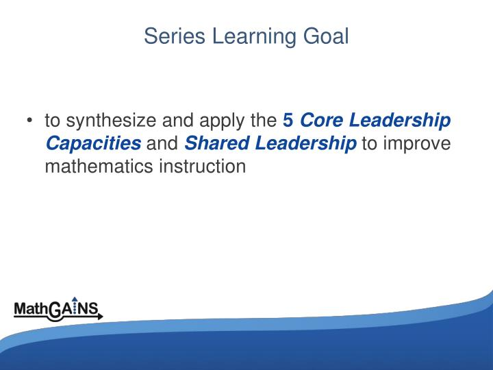 Series learning goal