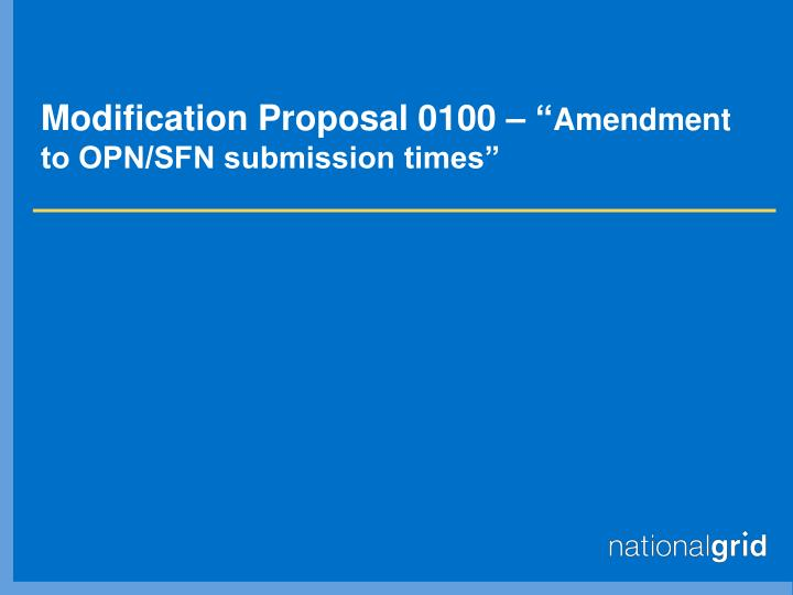 "Modification Proposal 0100 – """