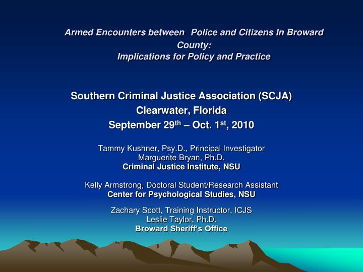 Armed encounters between police and citizens in broward county implications for policy and practice