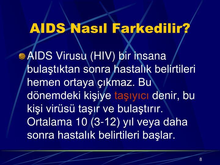 AIDS Nasıl Farkedilir?