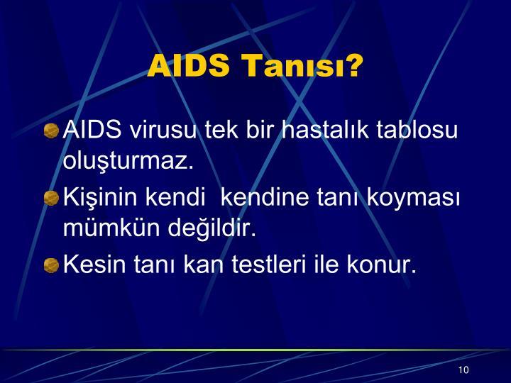 AIDS Tanısı?