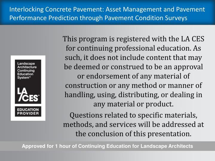 Interlocking Concrete Pavement: Asset Management and Pavement Performance Prediction through Pavemen...