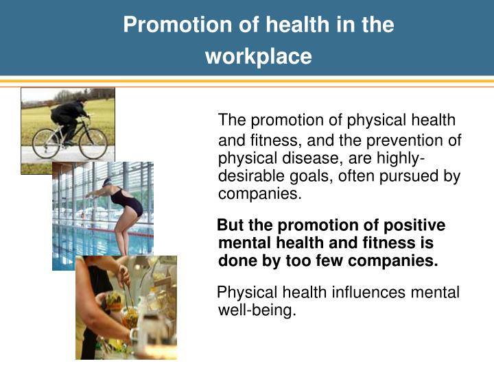 Promotion of health in the workplace