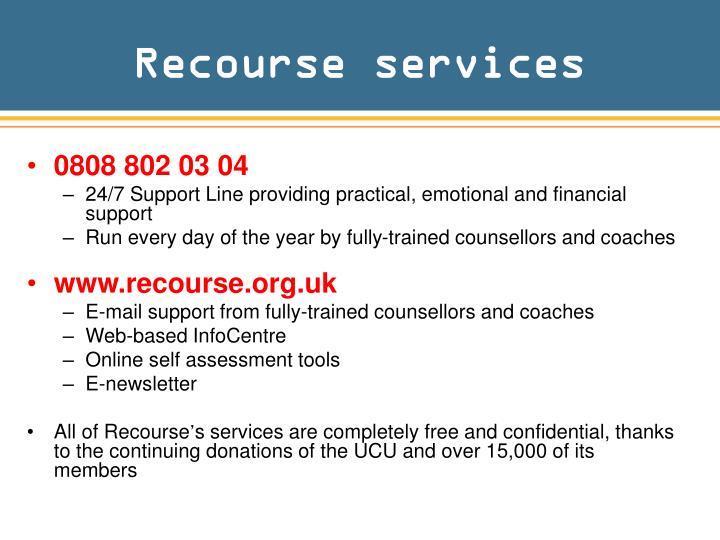 Recourse services