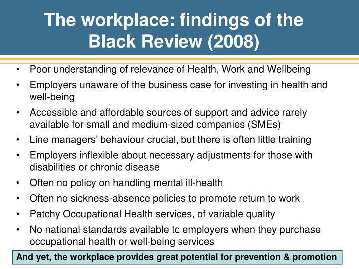 The workplace: findings of the Black Review (2008)