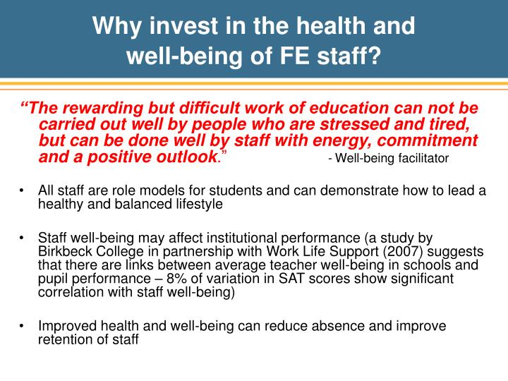 Why invest in the health and well being of fe staff