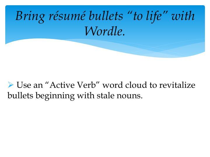 "Bring résumé bullets ""to life"" with Wordle."