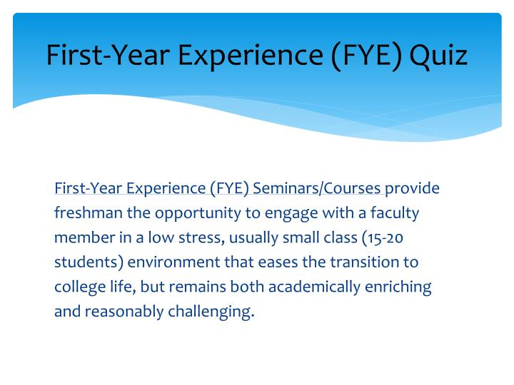 First-Year Experience (FYE) Quiz