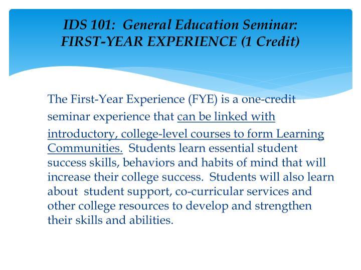 IDS 101:  General Education Seminar: