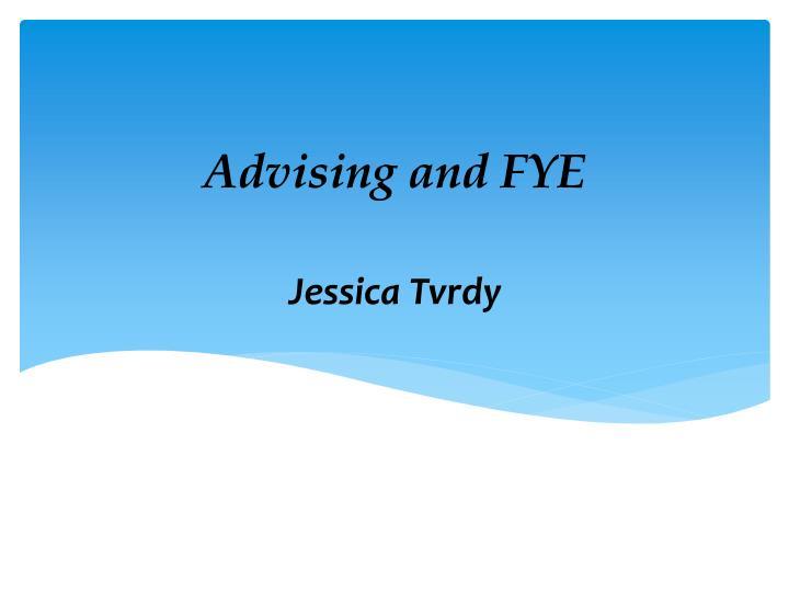 Advising and FYE