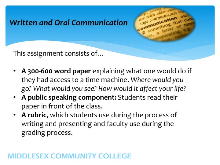 Written and Oral Communication