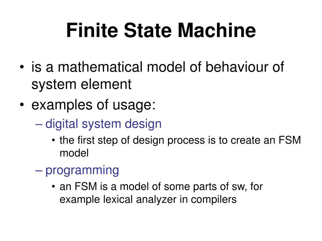 PPT - Finite State Machines (automata) Hybrid and uncertain