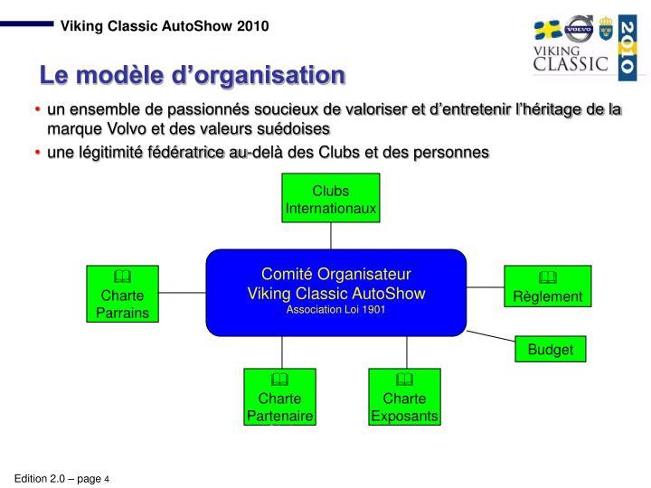 un ensemble de passionnés soucieux de valoriser et d'entretenir l'héritage de la marque Volvo et des valeurs suédoises