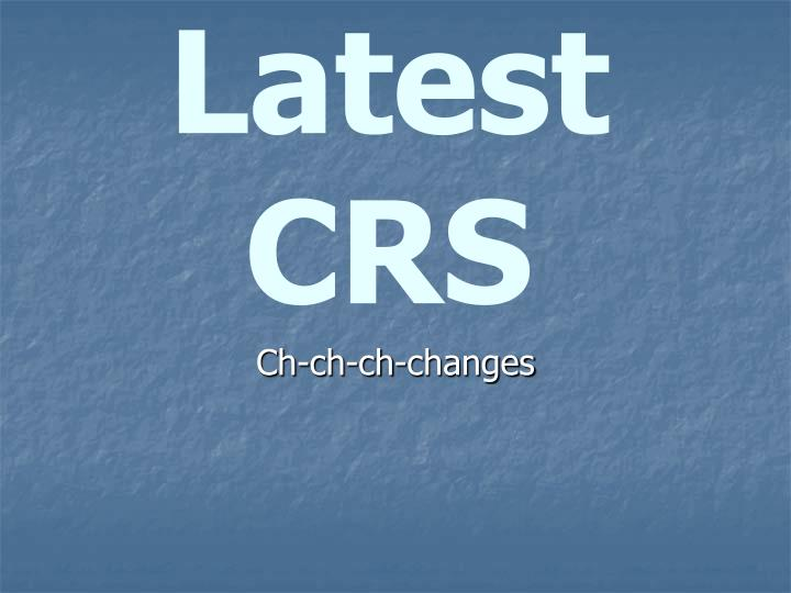 latest crs n.