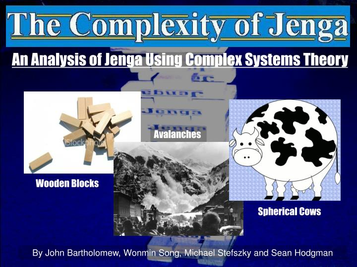an analysis of jenga using complex systems theory n.