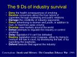 the 9 ds of industry survival1