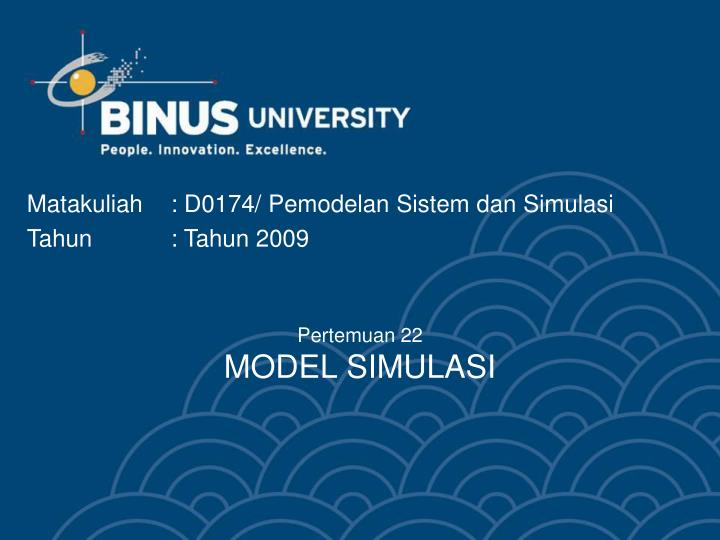 Pertemuan 22 model simulasi