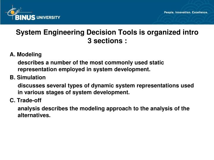 System Engineering Decision Tools is organized intro 3 sections :