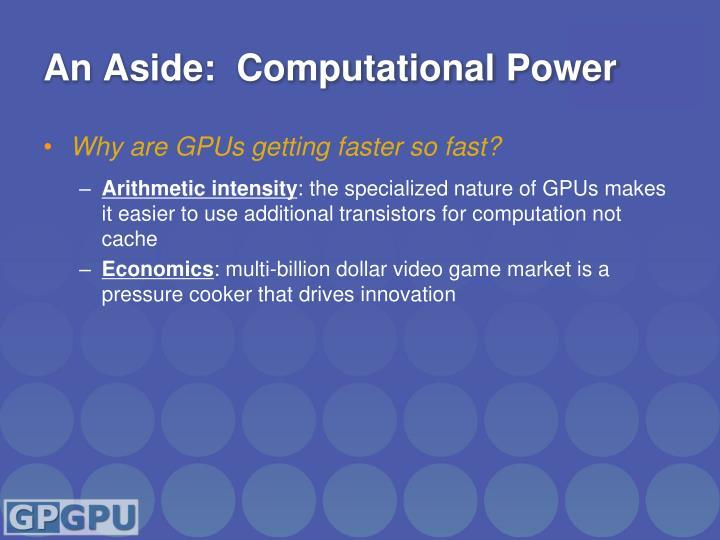 An Aside:  Computational Power