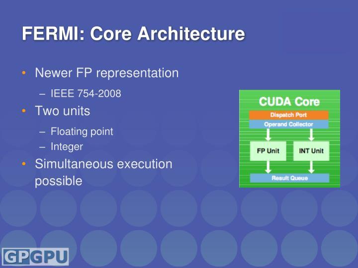FERMI: Core Architecture