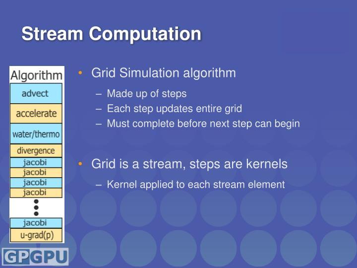 Stream Computation