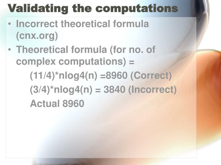 Validating the computations