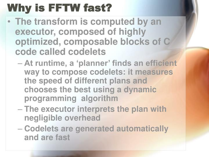 Why is FFTW fast?