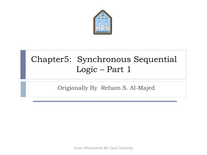 chapter5 synchronous sequential logic part 1 n.