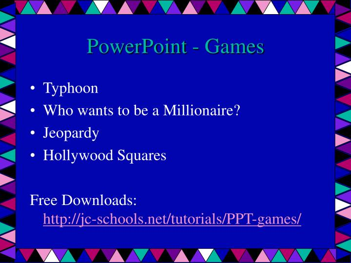 PowerPoint - Games