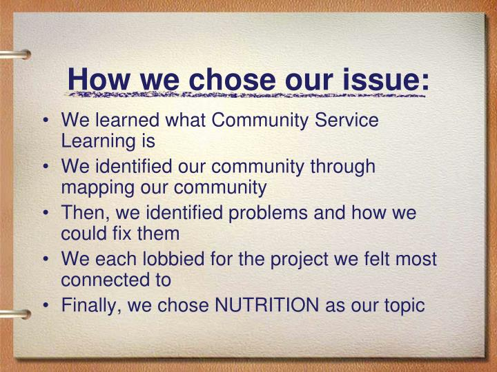 How we chose our issue