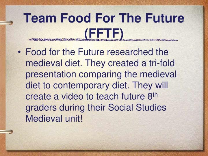 Team Food For The Future (FFTF)