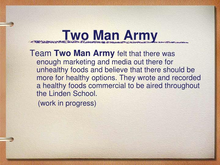 Two Man Army