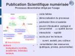 publication scientifique num ris e processus d centralis dirig par l usage