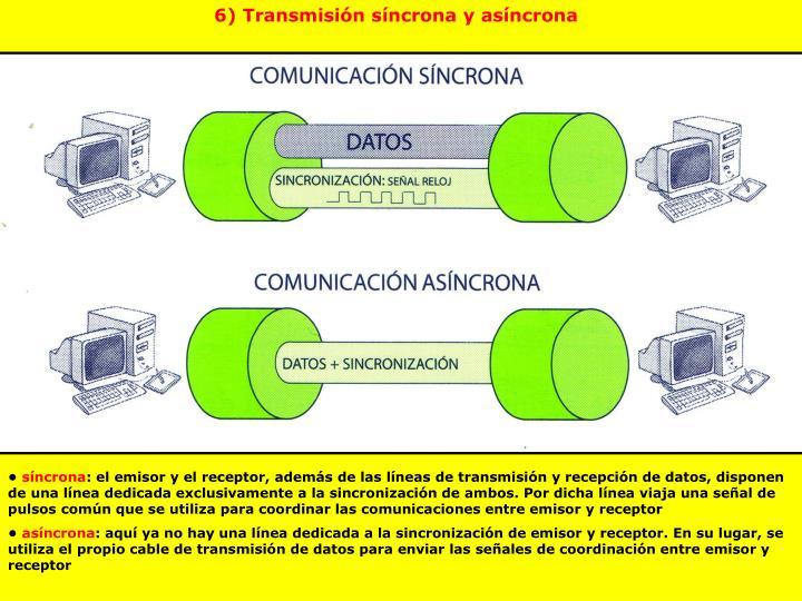6) Transmisión síncrona y asíncrona