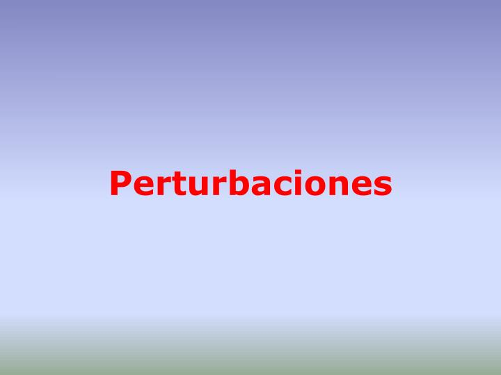 Perturbaciones