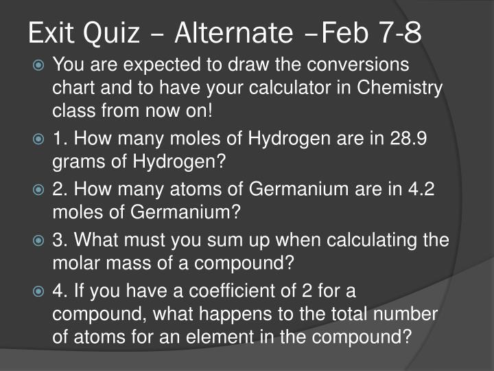 Exit Quiz – Alternate –Feb 7-8