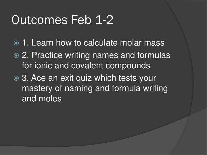 Outcomes Feb 1-2