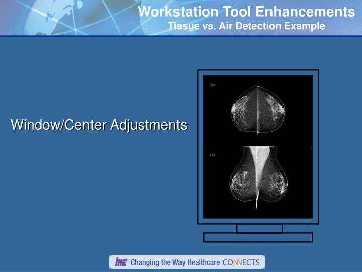 Workstation Tool Enhancements