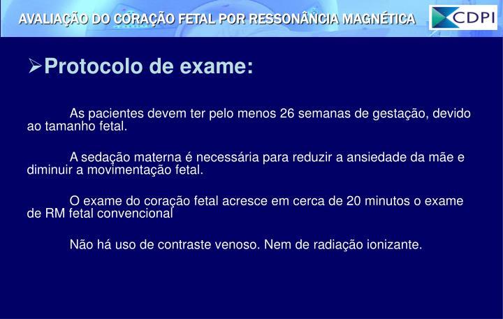 Protocolo de exame:
