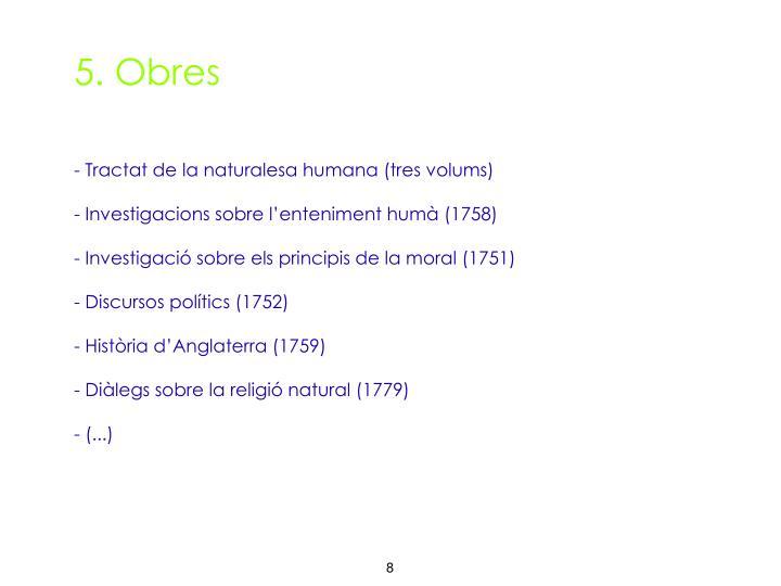5. Obres