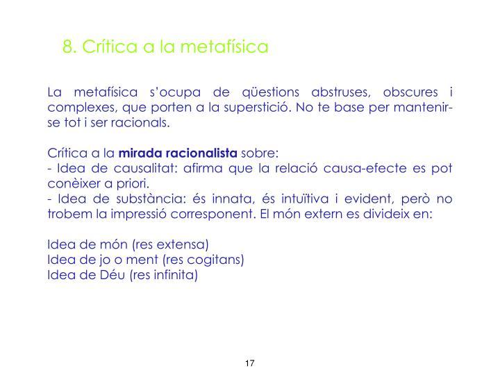 8. Crítica a la metafísica