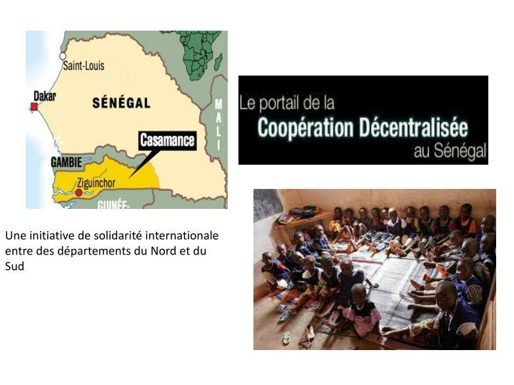Une initiative de solidarité internationale entre des départements du Nord et du Sud
