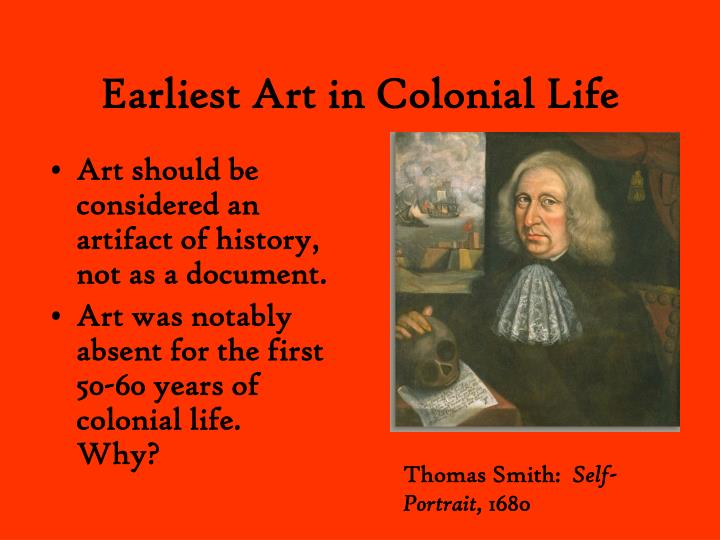 Earliest art in colonial life