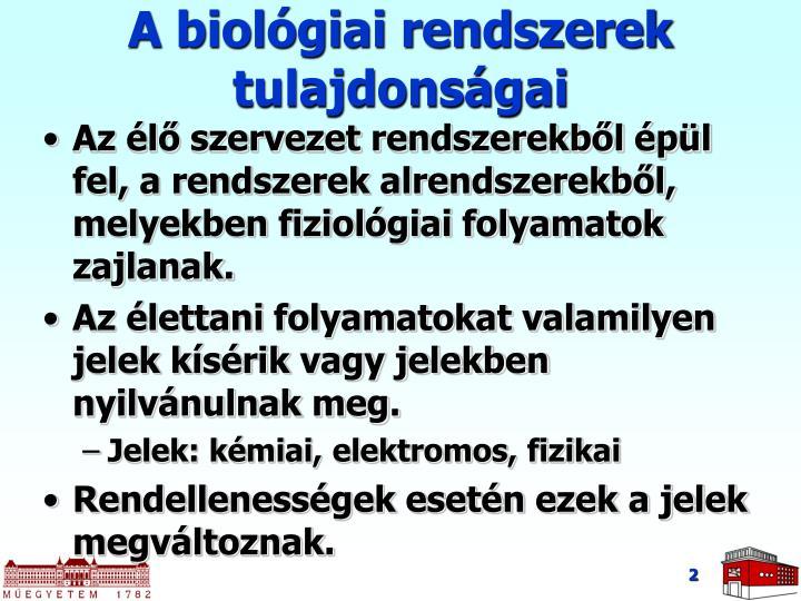 A biol giai rendszerek tulajdons gai