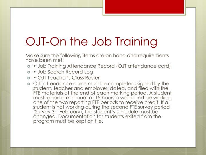 OJT-On the Job Training