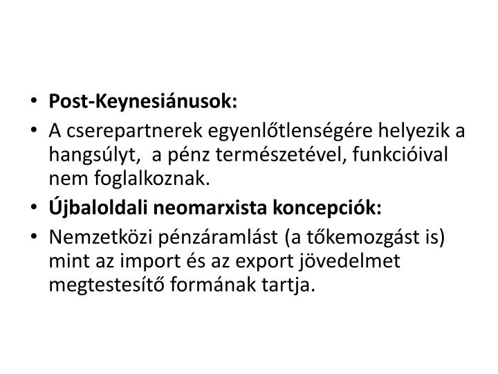 Post-Keynesiánusok: