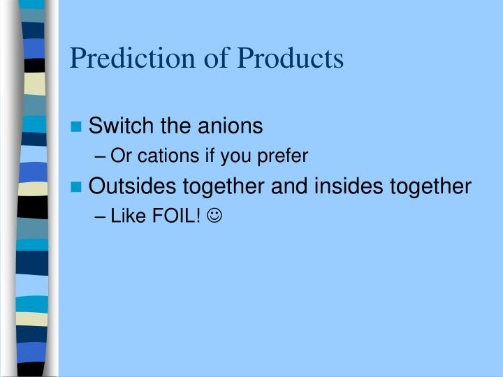 Prediction of Products