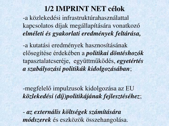 1/2 IMPRINT NET célok