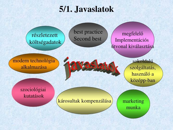 5/1. Javaslatok
